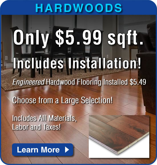 Engineered Hardwood flooring installed for only $5.99 sqft.!